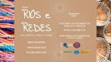 Exposição Rios e Redes