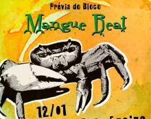 Prévia do Bloco Mangue Beat