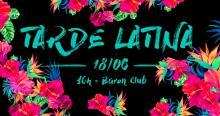 Tarde Latina no Baron Clube